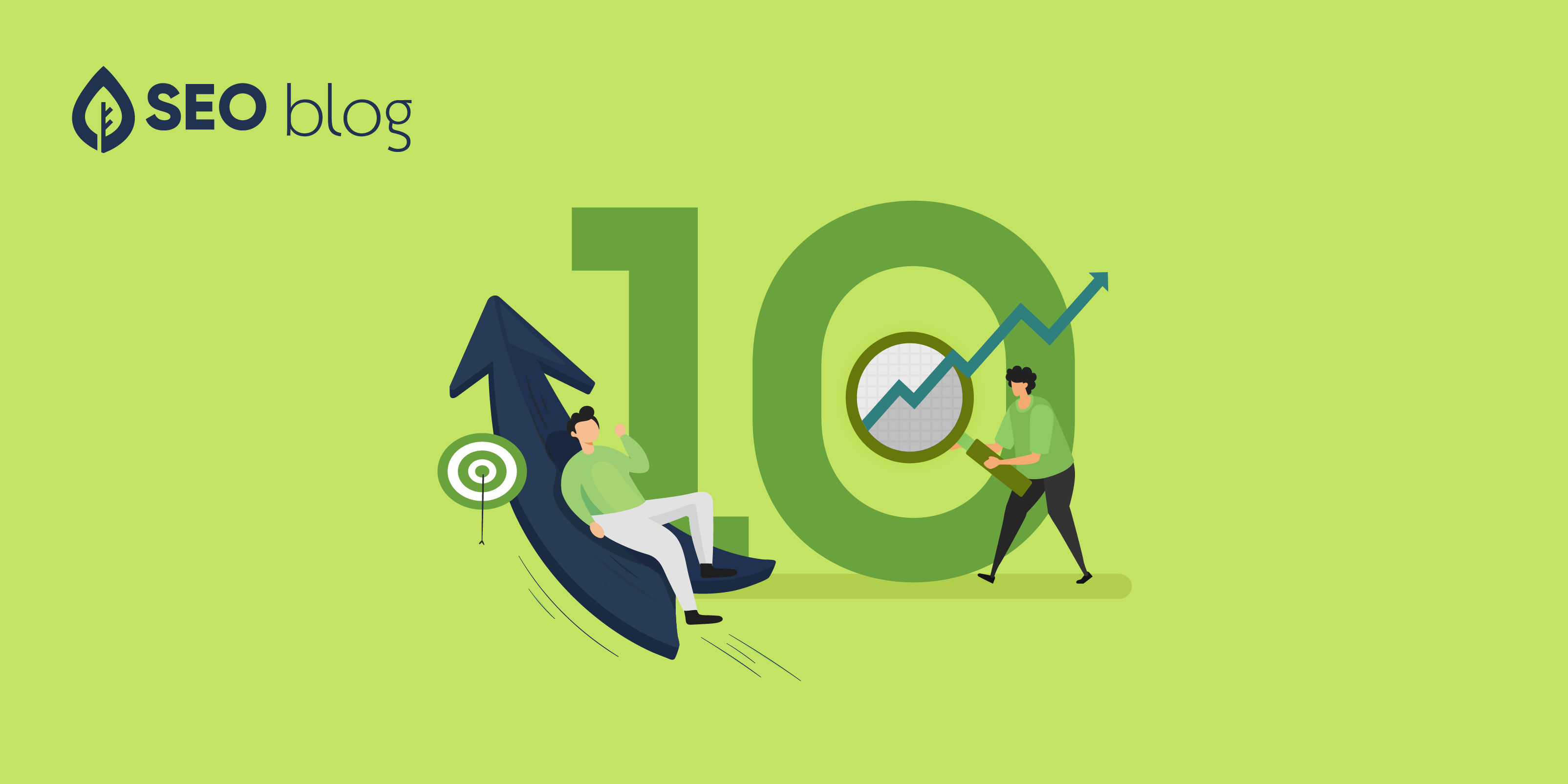 Seoblog 10 SEO Tips to Help You Climb to the Top of the SERPs