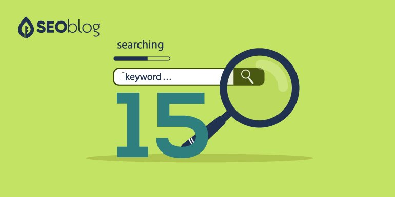 SEOblog 15 Ways to Find Keywords Your Competitor is Ranking For