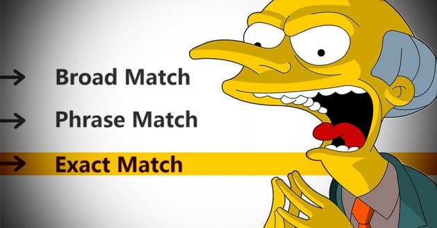 Use-Exact-Match-Sparingly