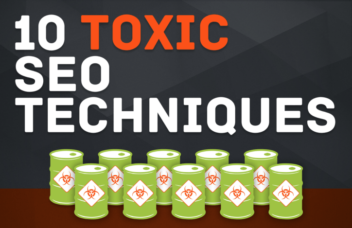 Toxic SEO Techniques