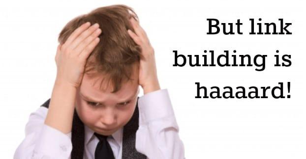 Link Building is Hard