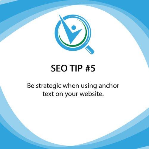 SEO Tip 5 Be strategic