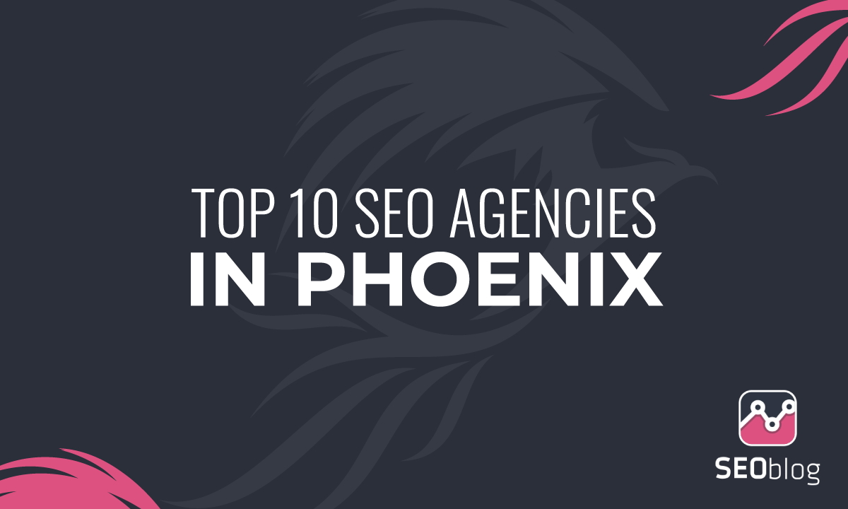 top seo agencies in phoenix