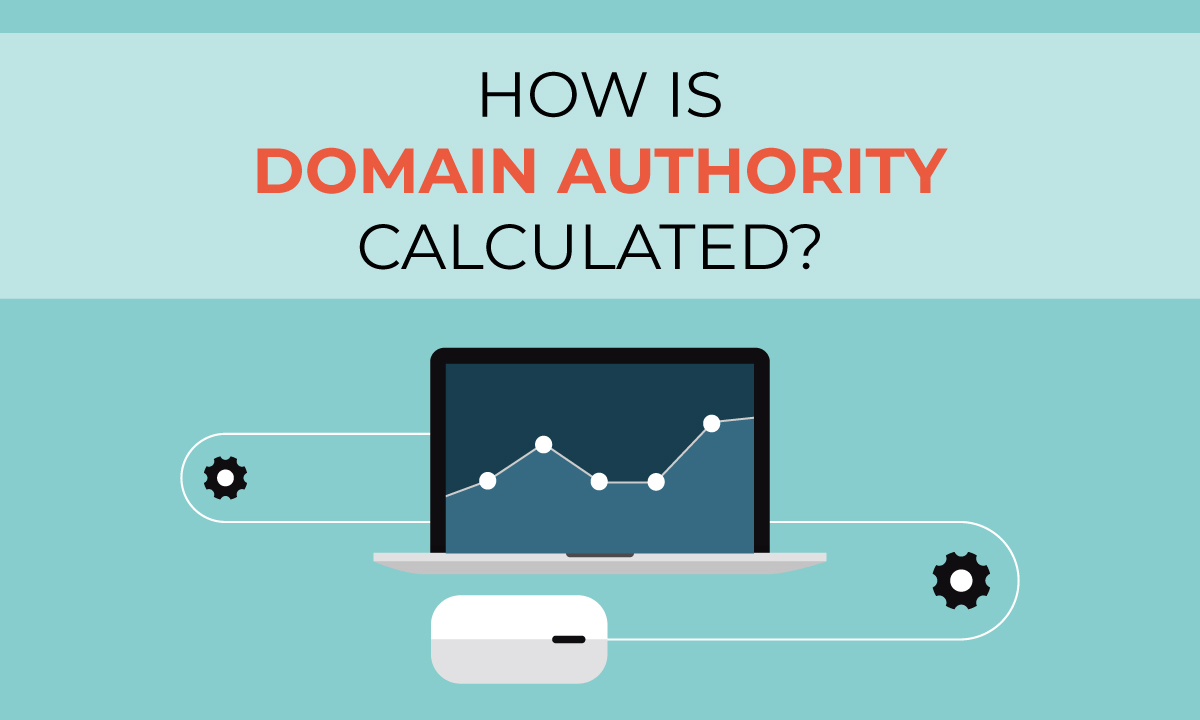 Domain Authority is Critical for SEO Success, but How is it Calculated?