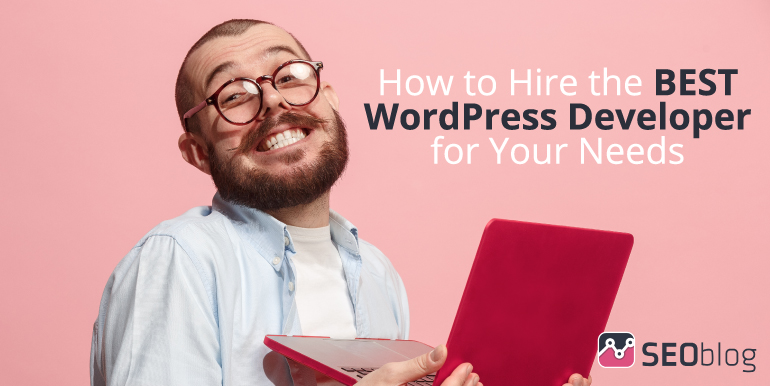 Hiring the best Wordpress developer for your needs