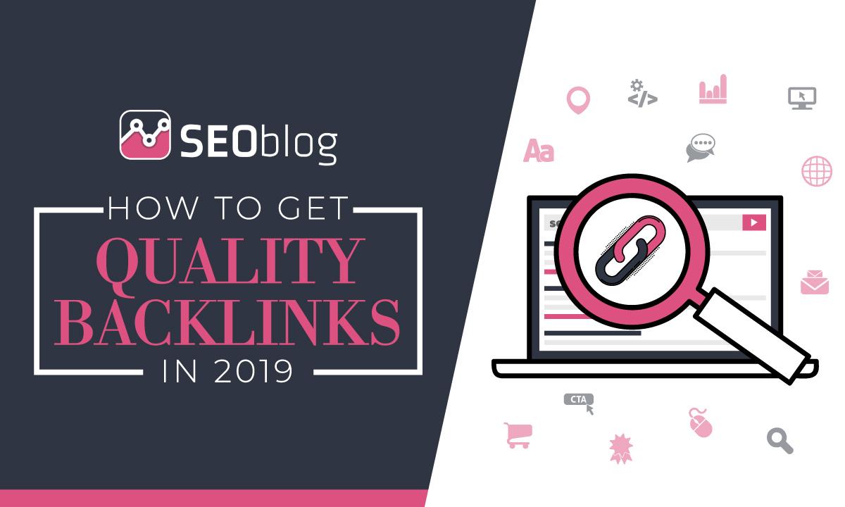 Quality backlinks 2019