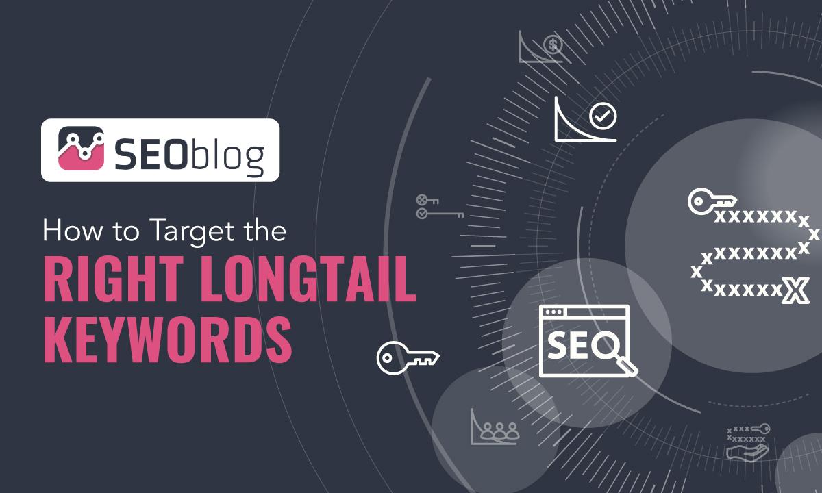 Right longtail keywords
