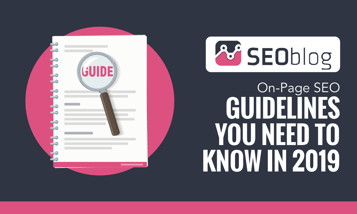 On-Page SEO guidelines you need to know 2019