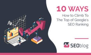 Ways to climb Google top ranking