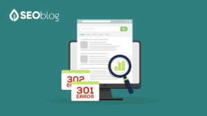 302 Redirect vs 301 – How It Affects the SEO of the Ranking Website