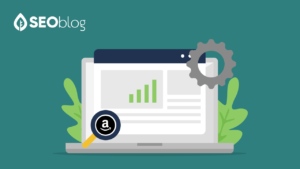 6 Tips on Ranking Better With Optimized Amazon SEO Content