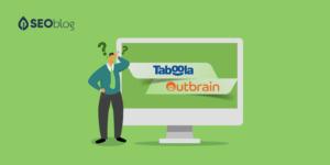 seoblog Are Ads Like Taboola and Outbrain Bad for SEO