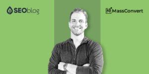 Austin SEO Expert Nick Black from MassConvert