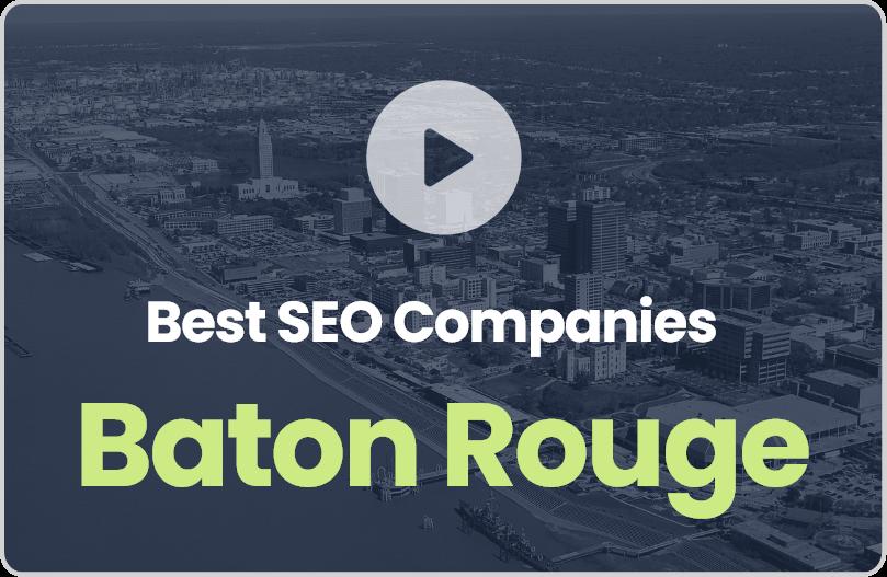 Best Baton Rouge SEO Companies
