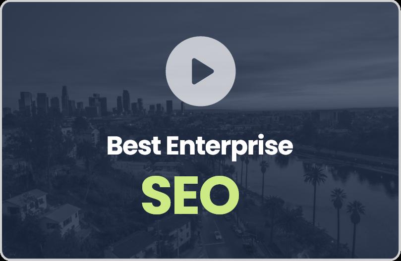Best Enterprise SEO Companies