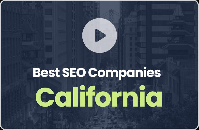Best California SEO Companies