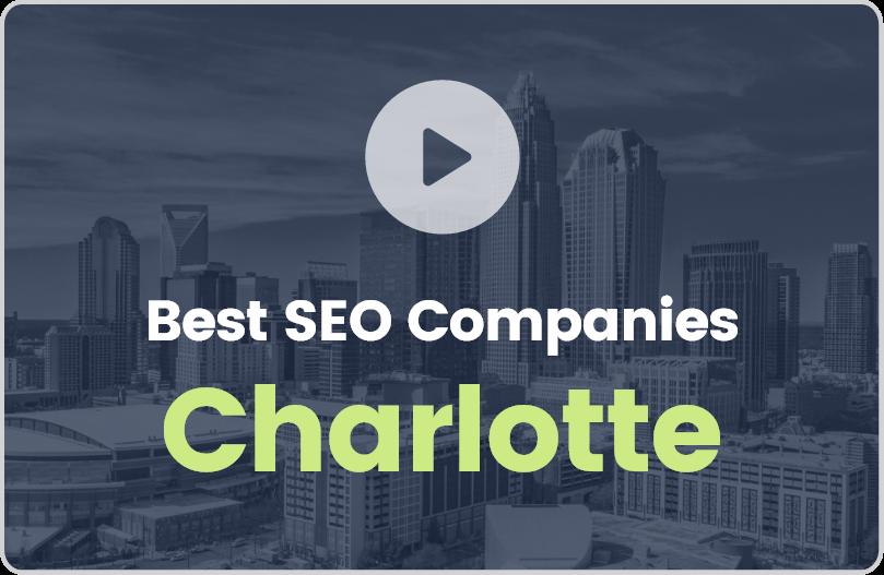 Best Charlotte SEO Companies