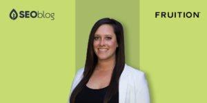 Denver SEO Expert Courtney Miller from Fruition