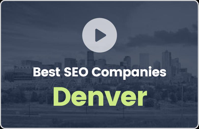 Best Denver SEO Companies