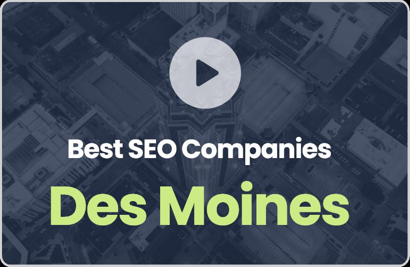 Best Des Moines SEO Companies