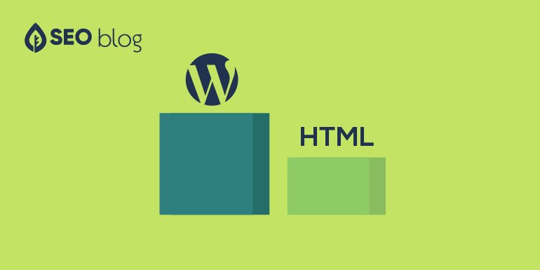 Do WordPress Sites Rank Better Than HTML Sites?