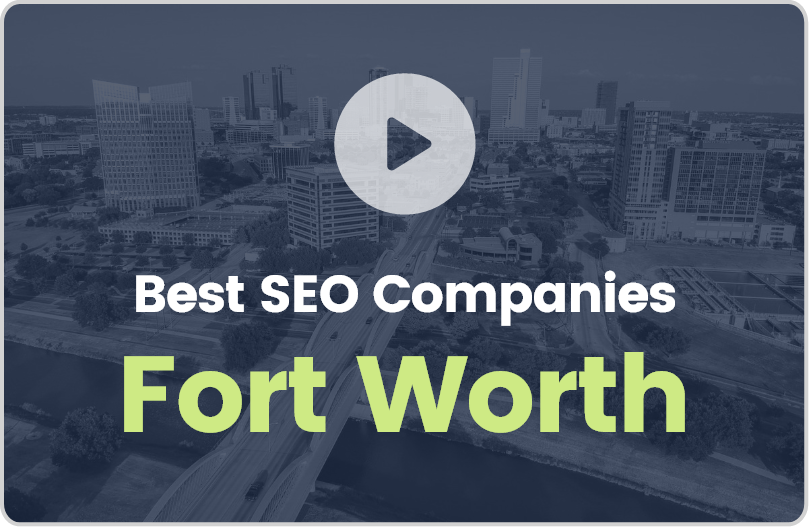 Best Fort Worth SEO Companies