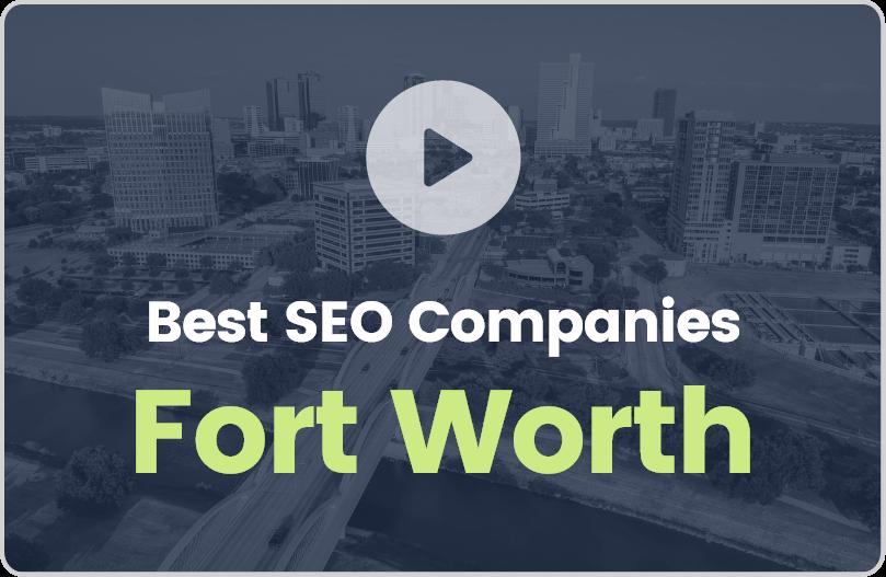 Best Fort Worth SEO Companies