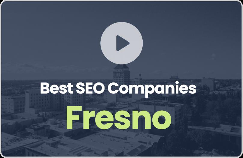 Best Fresno SEO Companies