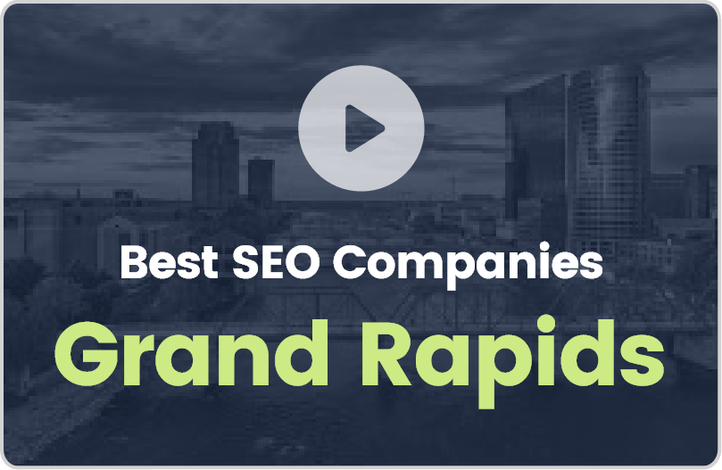 Best Grand Rapids SEO Company