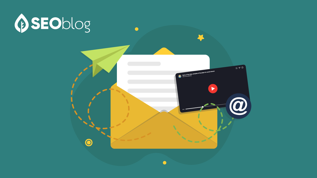 How Can Email Marketing Help in Boosting SEO Results Using Video