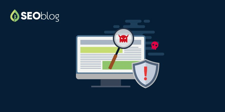 How to Scan Your Site to Check if Malware is Hurting Your SEO