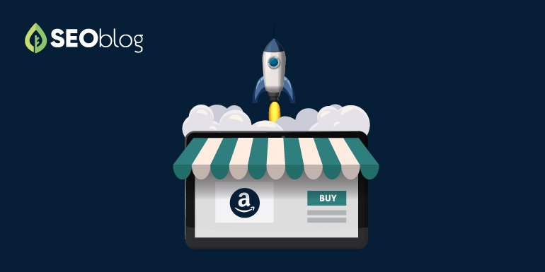 SEOblog How to Use Amazon SEO to Skyrocket Your eCommerce Sales