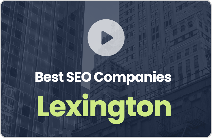 Best Lexington SEO Companies