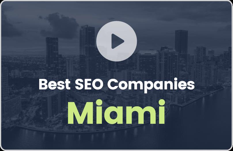 Best Miami SEO Companies