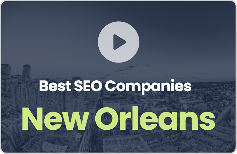 Best New Orleans SEO Companies