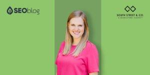 Orlando SEO Expert Kaitlyn Study from South Street & Co