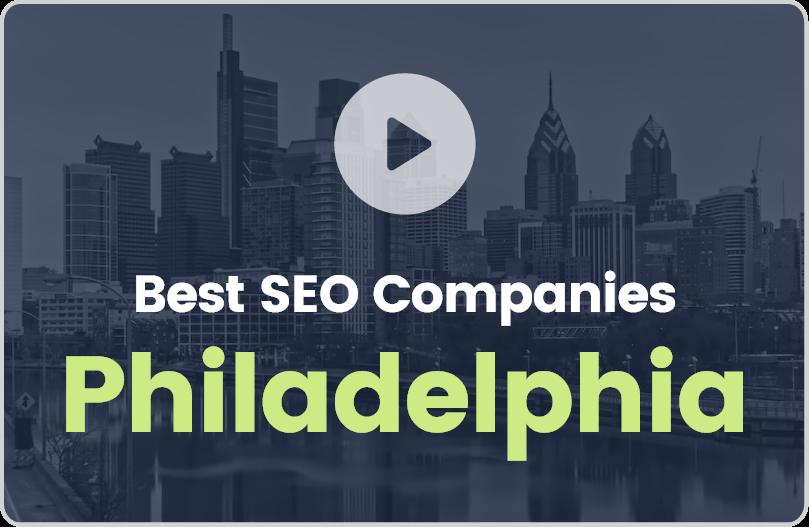Best Philadelphia SEO Companies