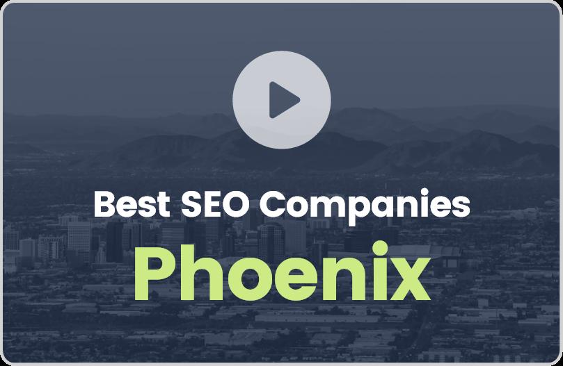 Best Phoenix SEO Companies