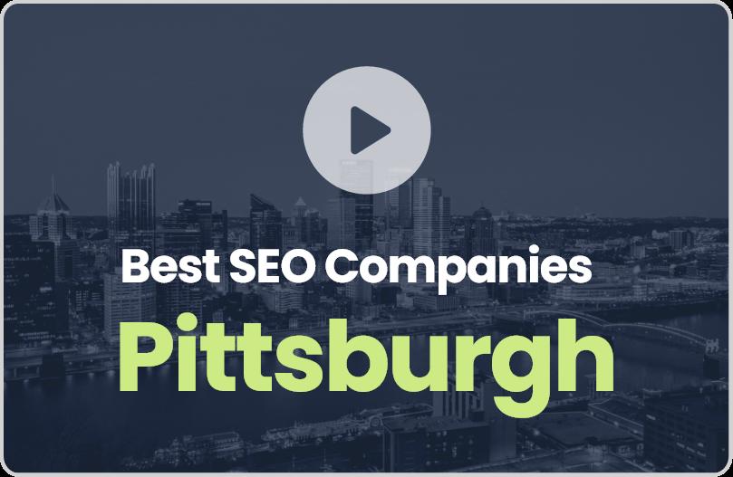 Best Pittsburgh SEO Companies