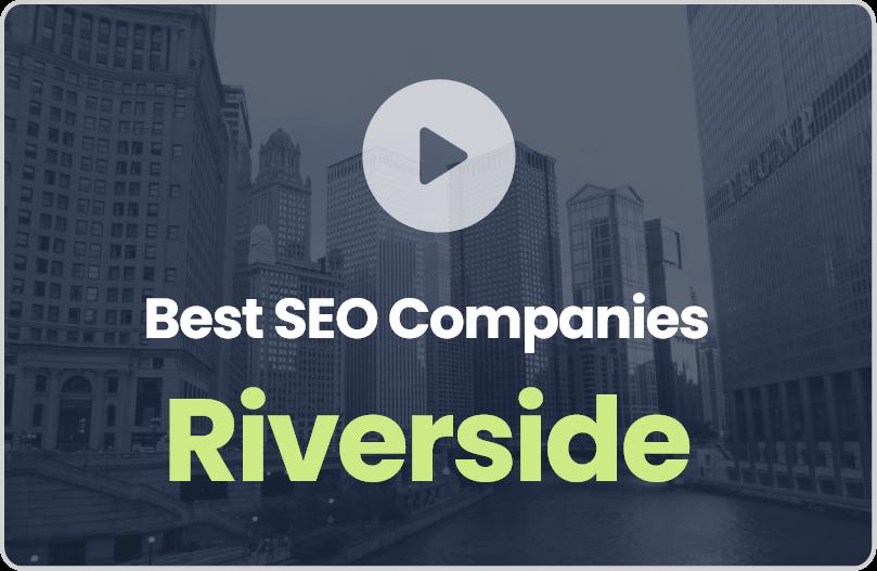 Best Riverside SEO Companies