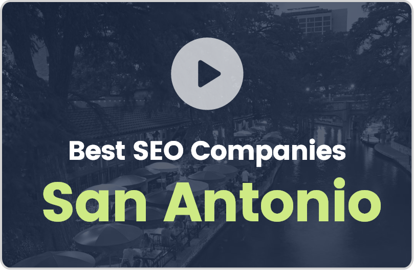 Best San Antonio SEO Companies