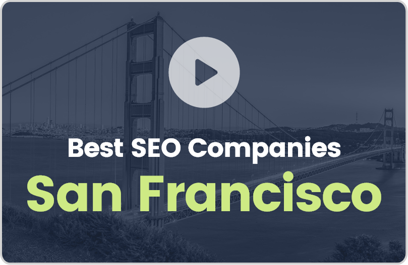 Best San Francisco SEO Companies