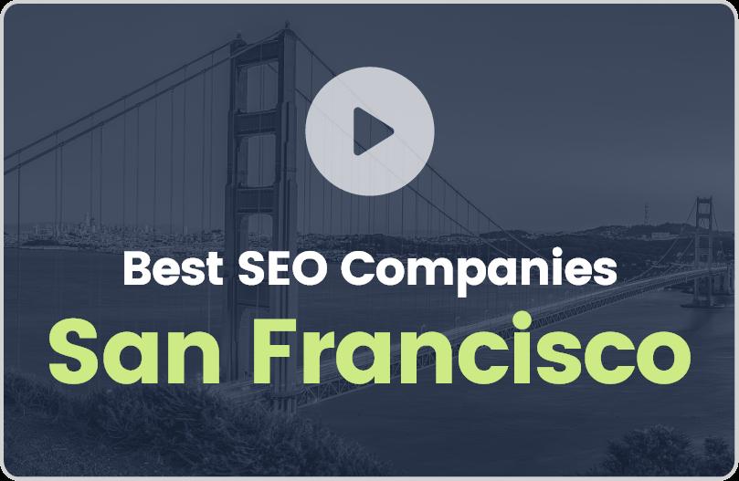 Best SEO Companies San Francisco