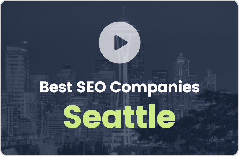 Best Seattle SEO Companies