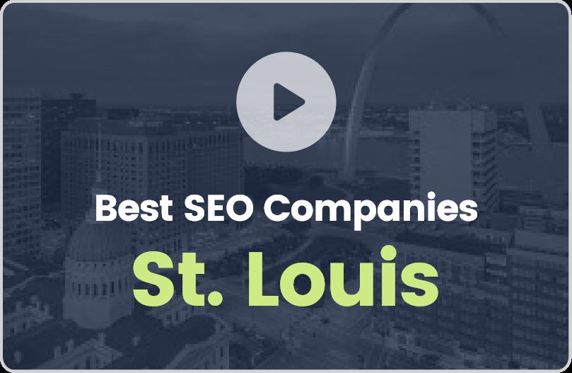 Best St. Louis SEO Companies