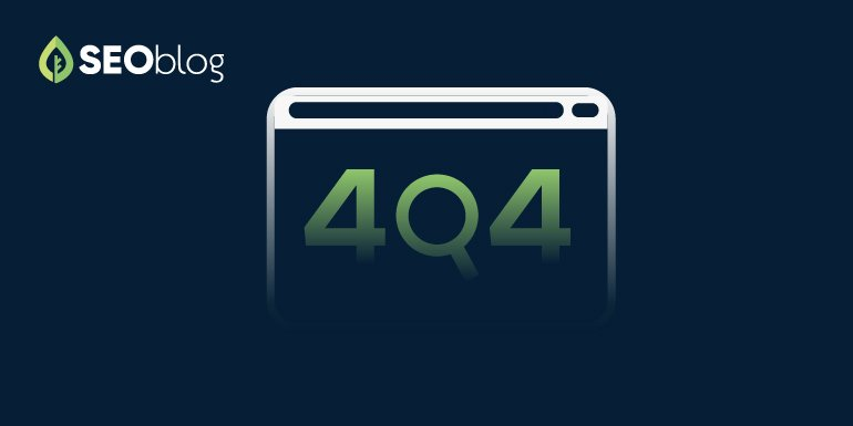 SeoBlog The SEO Friendly Way to Handle 404 Pages on Your Site