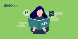 The Ultimate Guide To JavaScript SEO
