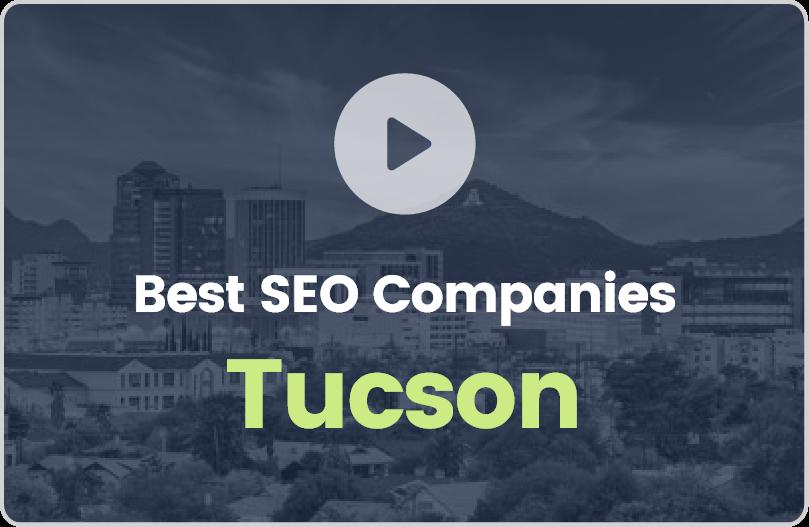 Best Tucson SEO Companies