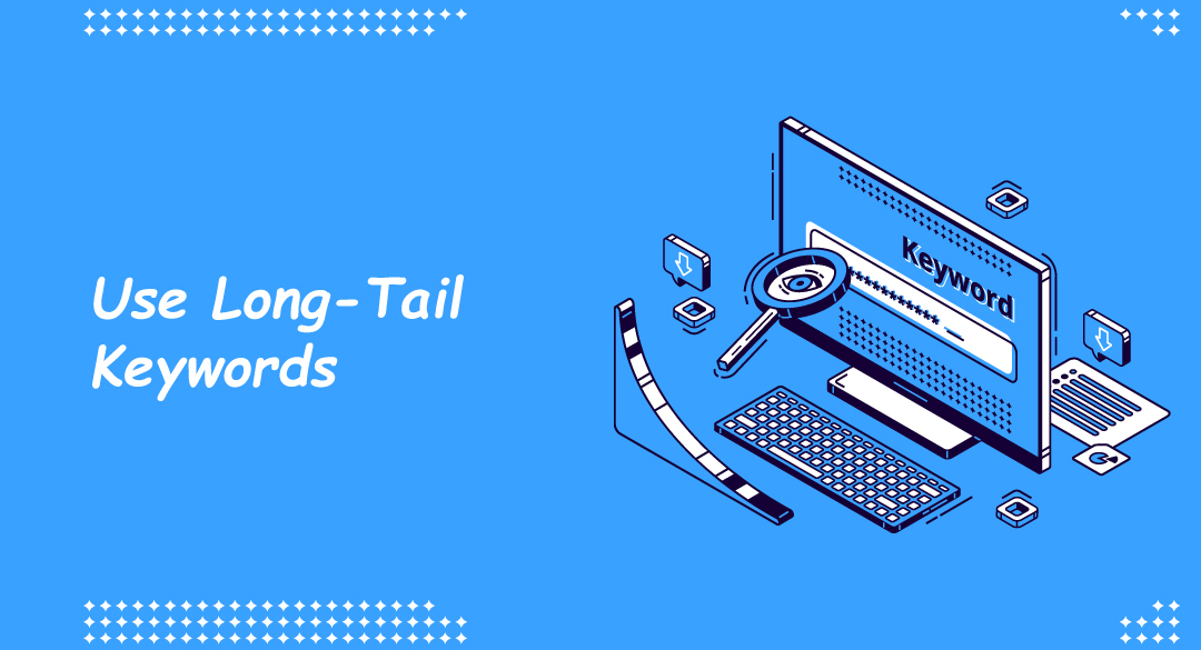use of long tail keyword